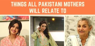 things all pakistani mothers will relate to