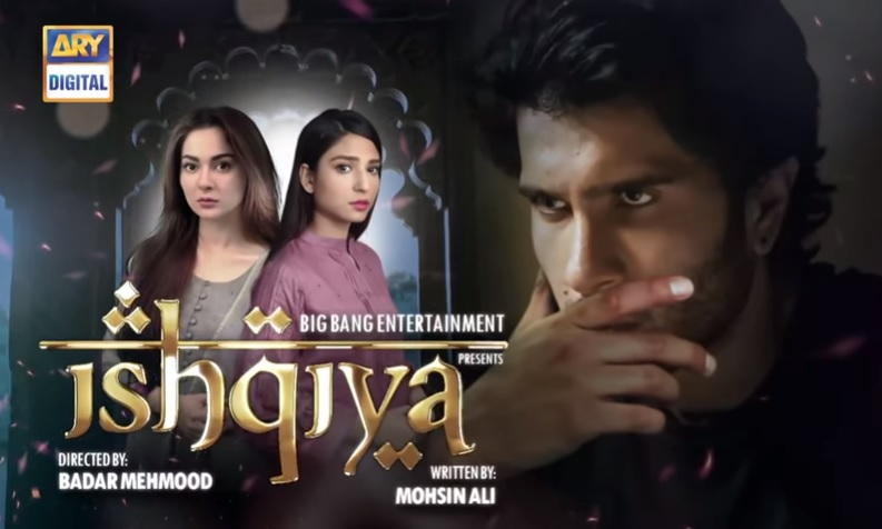 ishqiya pakistani dramas