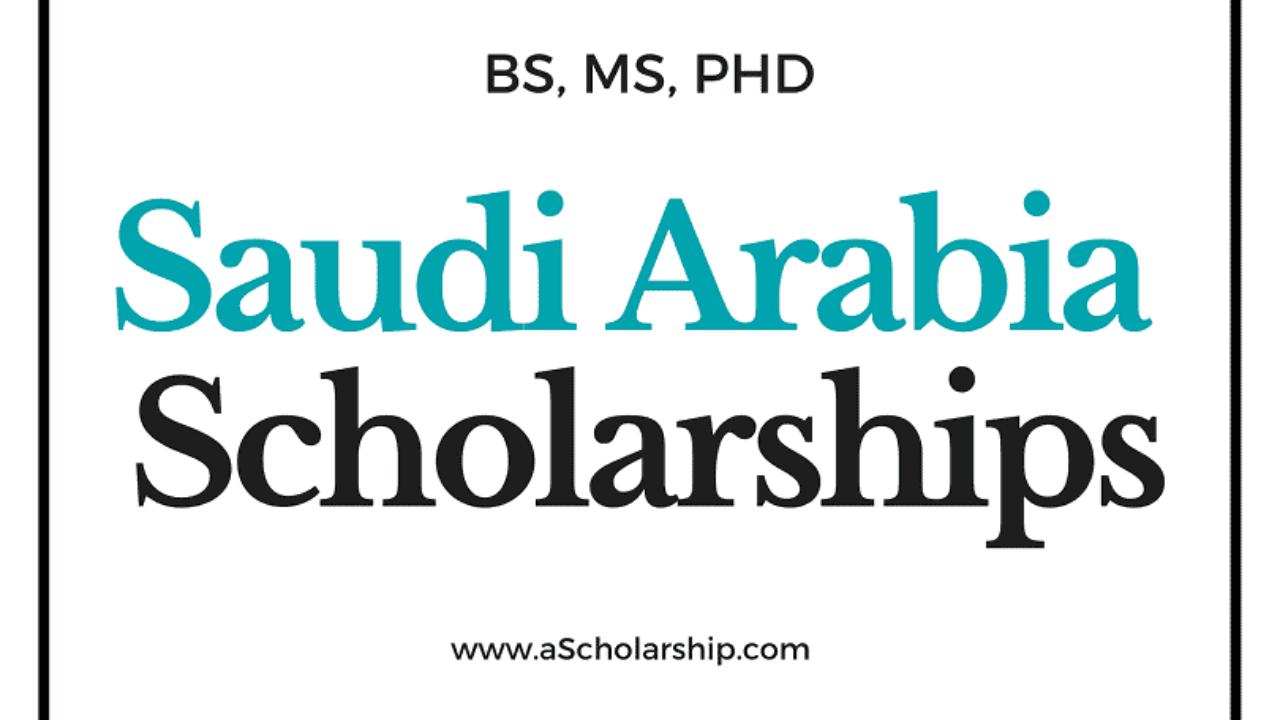 scholarships in saudi arabia