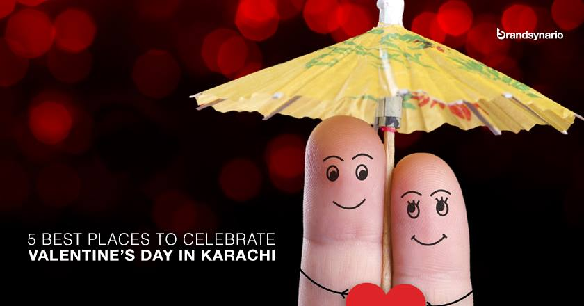 5 Best Places to Celebrate Valentines Day in Karachi