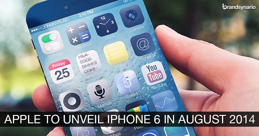 Apple to Unveil iPhone 6 in August 2014