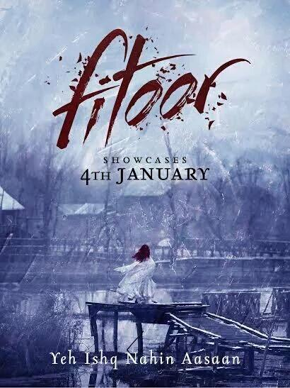 Fitoor Movie First Look