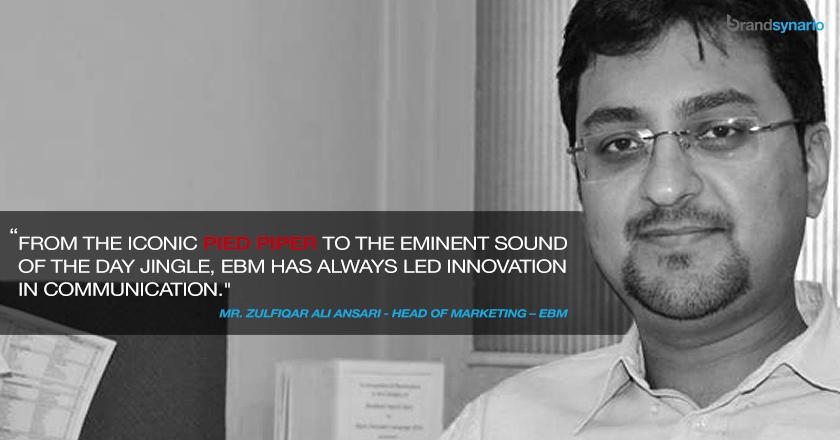EBM marketing head Zulfiqar Ansari
