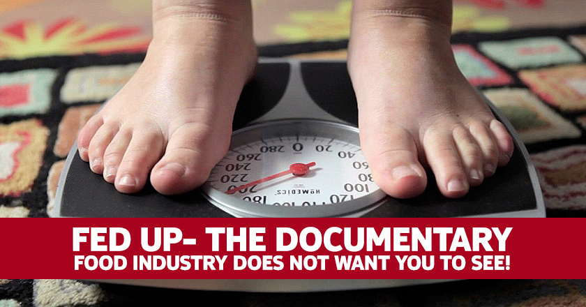 Fed Up A Documentary The Food Industry Does Not Want You To See