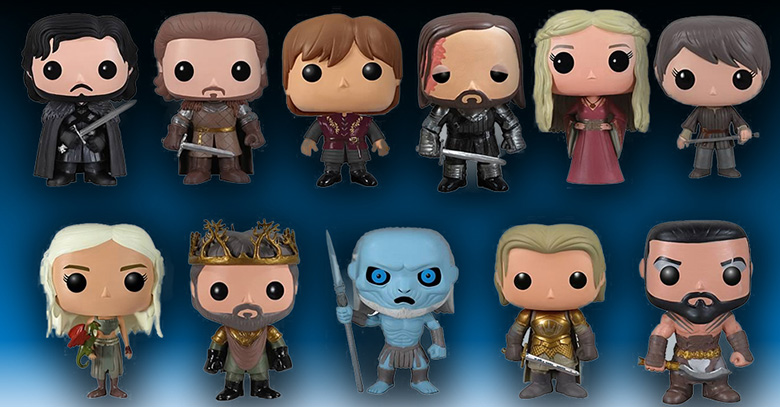 Game of Thrones Toys From Uber Fierce to Uber Cute
