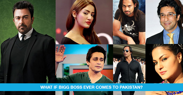 If Bigg Boss Ever Comes to Pakistan!