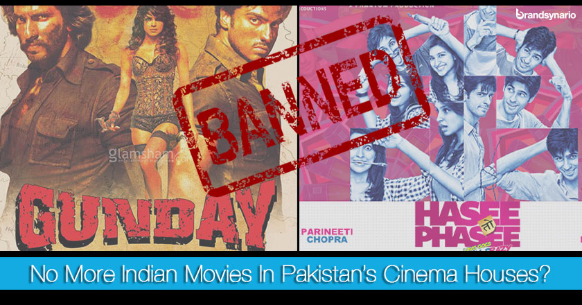 Indian Movies Banned in Pakistans Cinema Houses