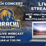 Live streaming karachi kings concert