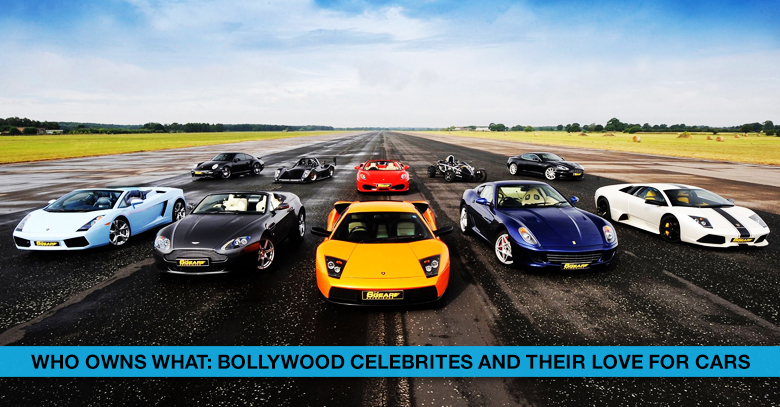 Top Indian Celebrities and Their Enviable Car Collection
