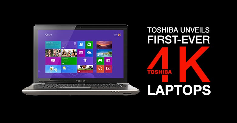 Toshiba Unveils First Ever 4K Laptops at Annual CES