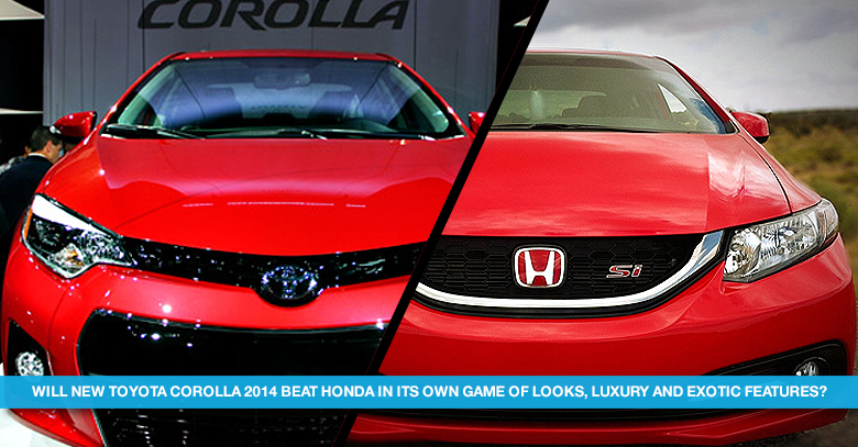 Toyota Corolla 2014 to challenge Civic on Features Specs and Luxury