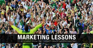 What Pakistani Cricketers Teach Our Marketers