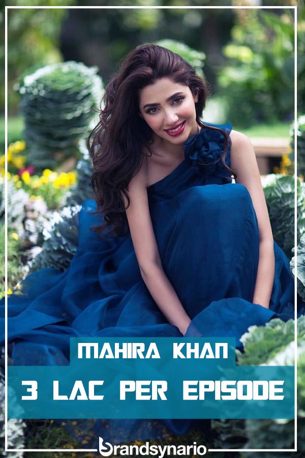 mahira khan paycheck per episode
